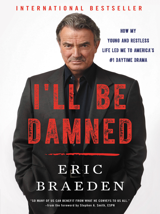 Title details for I'll Be Damned by Eric Braeden - Available